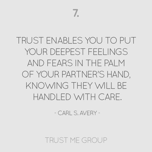 Trustmegroup Trust Enable You To Put Your Deepest Feeling And Fear In The Palm Of Partner S Hand Knowing They Will Be Han Quote Best Words Essay On
