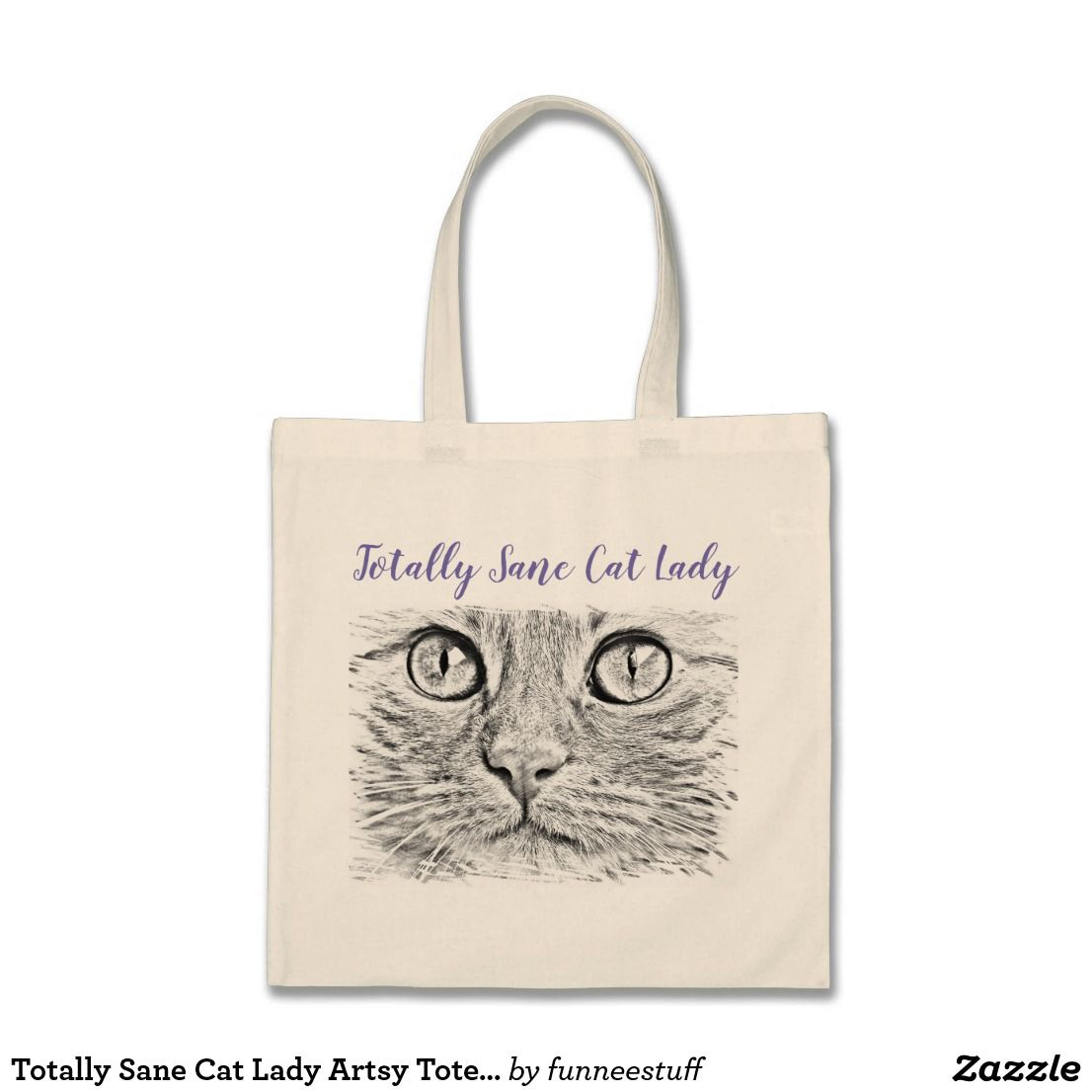 6470c4bed99d Totally Sane Cat Lady Artsy Tote Bag