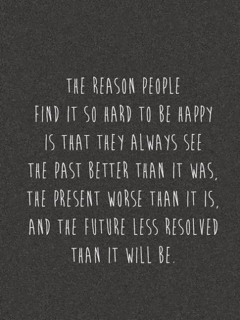 You Have To Let The Past Be A Reminder Of Why It S Your Past There Will Always Be The Good Times But If The Good Out Wei Words Words Quotes