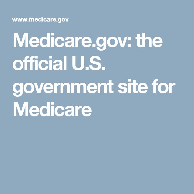 Medicare Gov The Official U S Government Site For Medicare