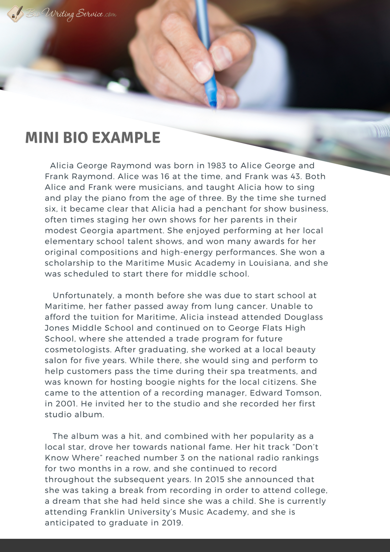 See this mini bio example to find out how to write a short yet