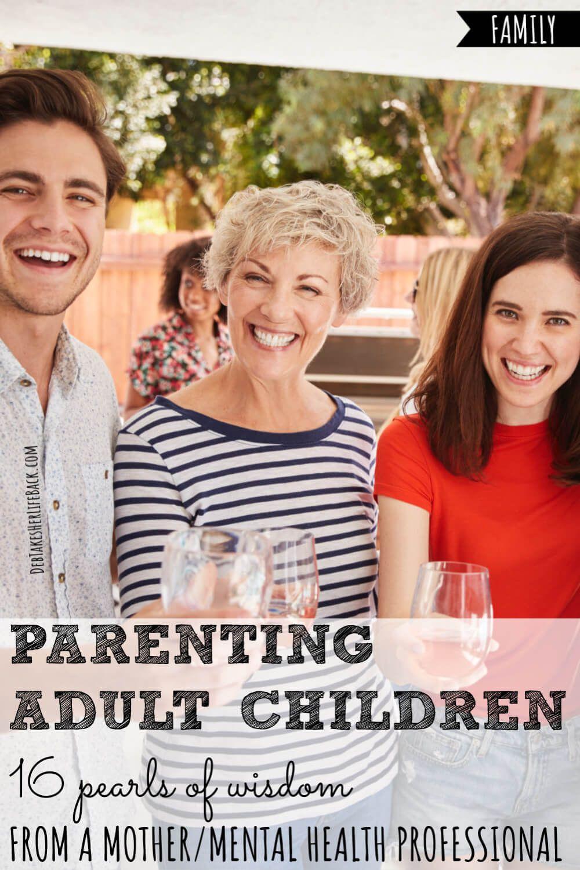 Parenting Adult Children in 2020 Parenting adult