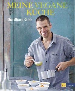 Surdham Göb: Meine vegane Küche