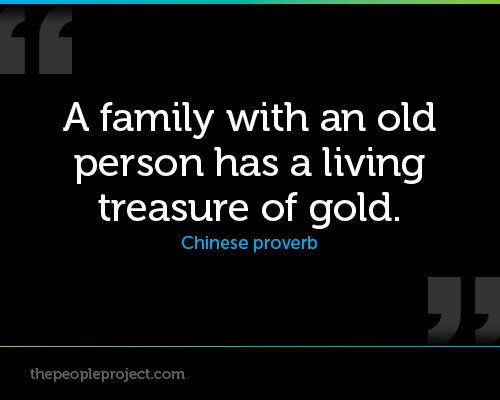 Old People Quotes A Family With An Old Person Has A Living Treasure Of Gold Chinese