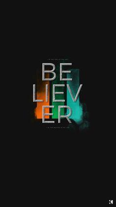 Imagine Dragons Believer Lyrics Wallpapers By Kaespo Design Believer Imagine Dragons Imagine Dragons Imagine