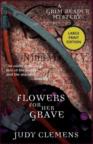 Flowers For Her Grave Grim Reaper Mystery 3 Books Worth Reading