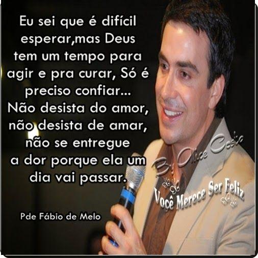 Frases Do Padre Fabio De Melo Auto Estima Pesquisa Google Ideias