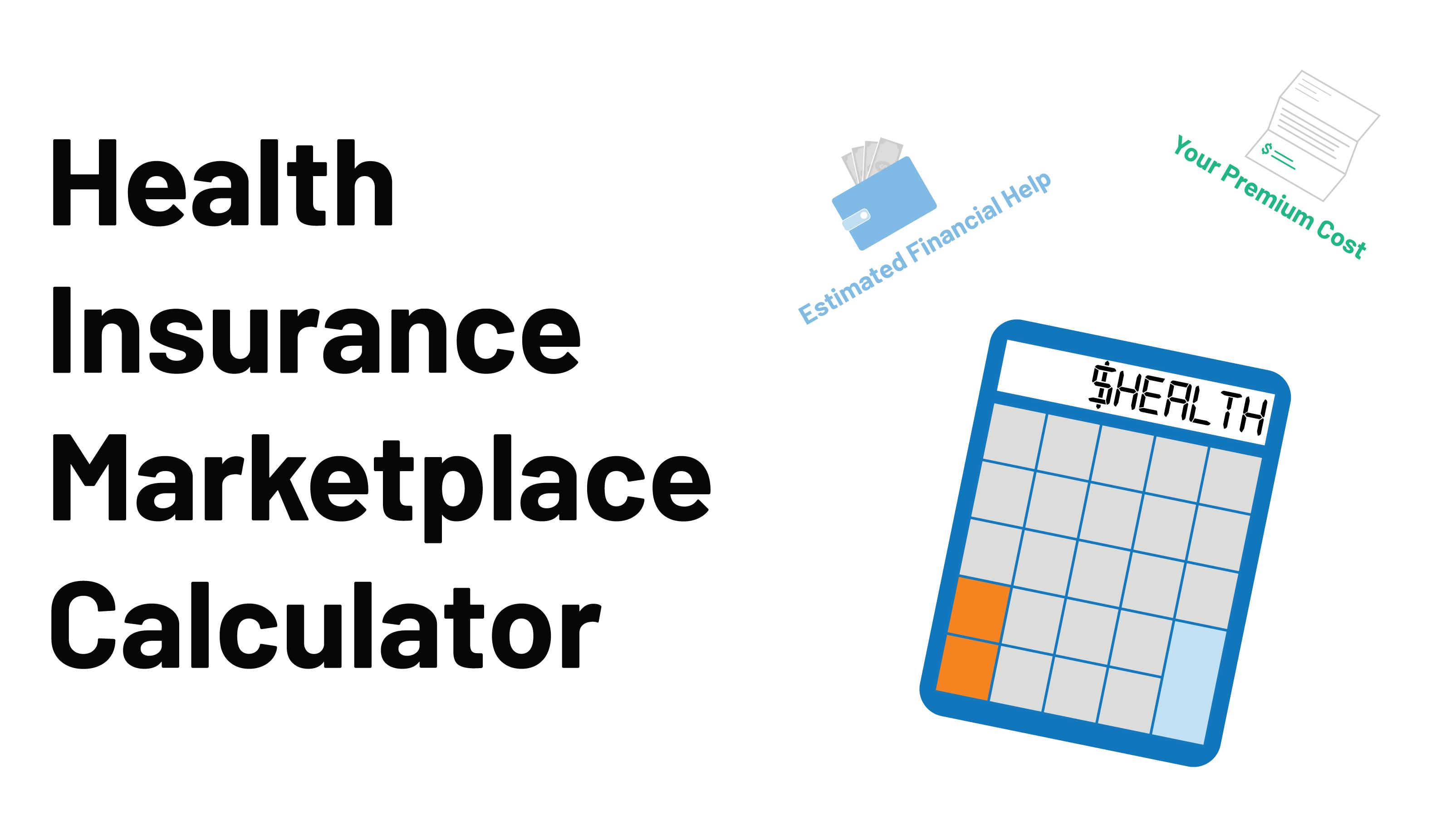 Health Insurance Marketplace Calculator Kff In 2021 Marketplace Health Insurance Health Insurance Insurance