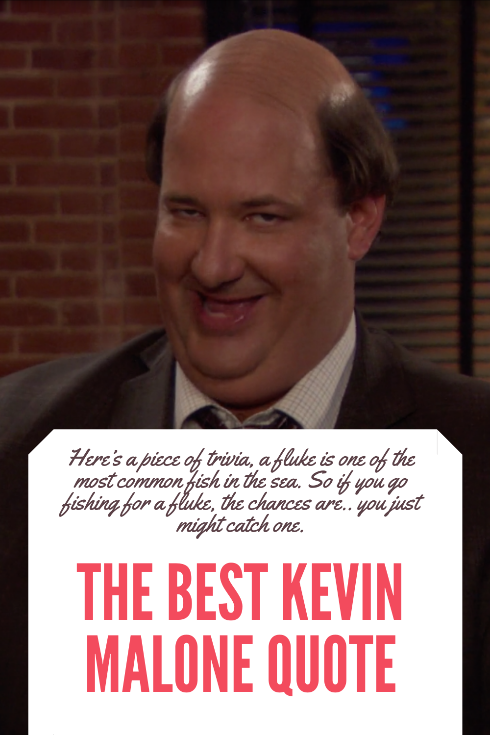 The Smartest Office Character Kevin Malone Office Quotes Inspirational Quotes The Office Characters