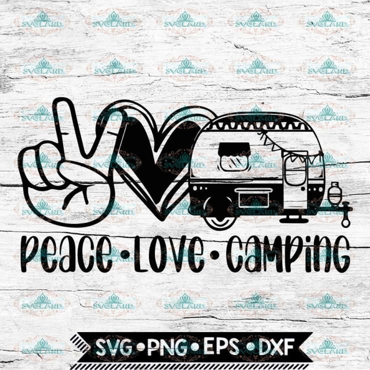 Download Peace Love Camping svg, Camping svg, Travel svg, Cricut ...