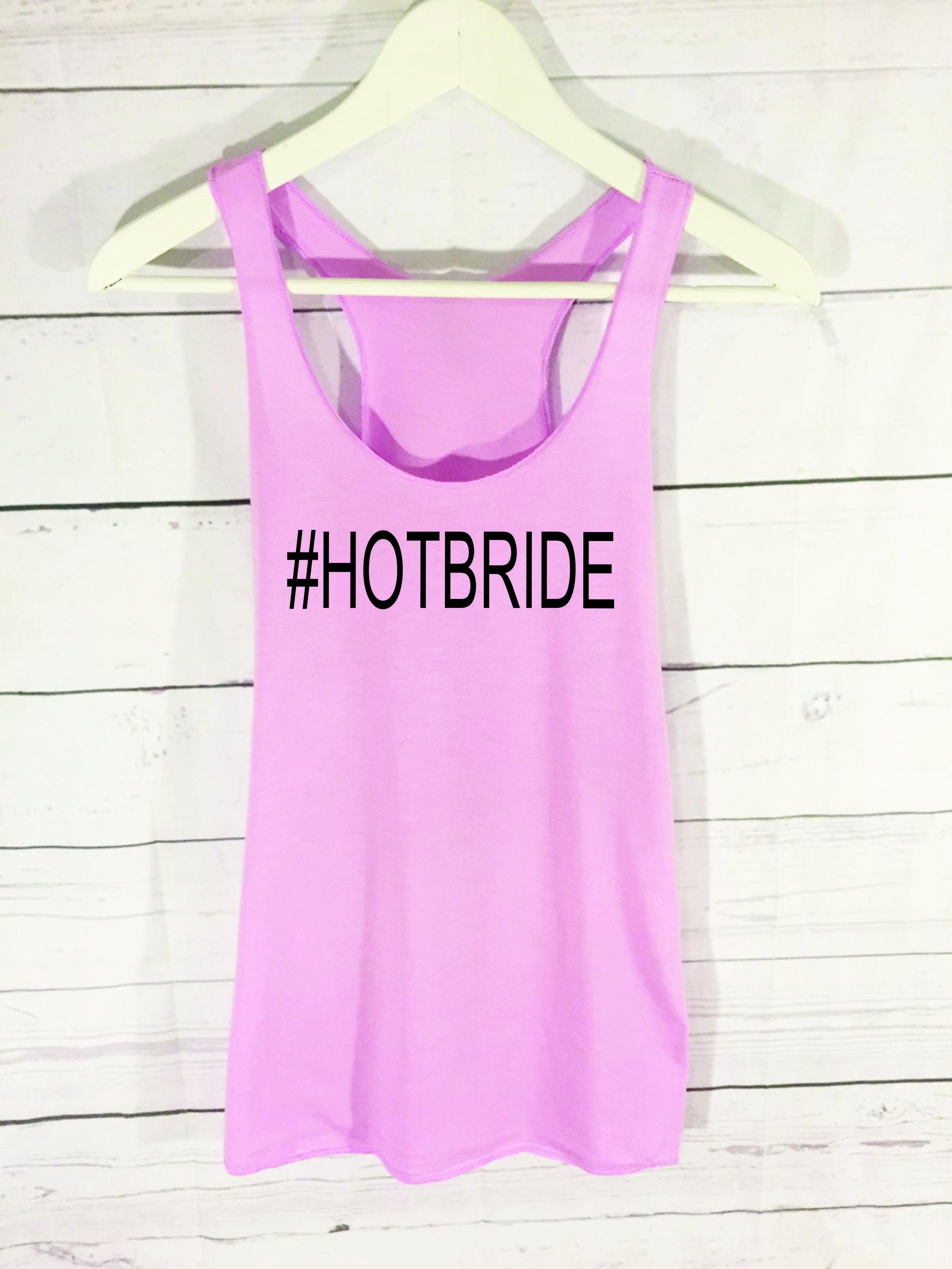 #HOTBRIDE Tee.  www.bacheloretteswag.com  Shirt4ACAUSE