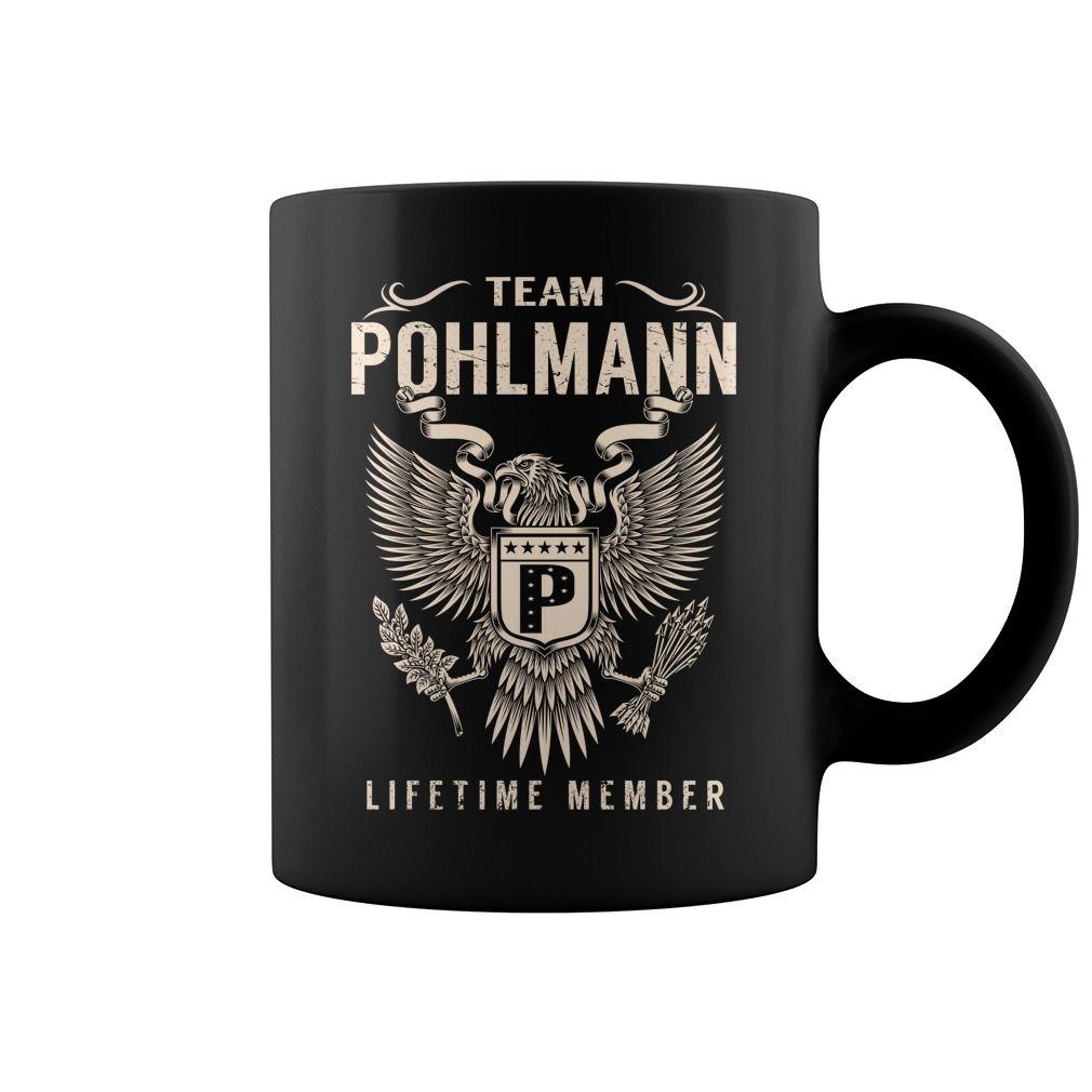 Team POHLMANN Lifetime Member Name Mugs #Pohlmann