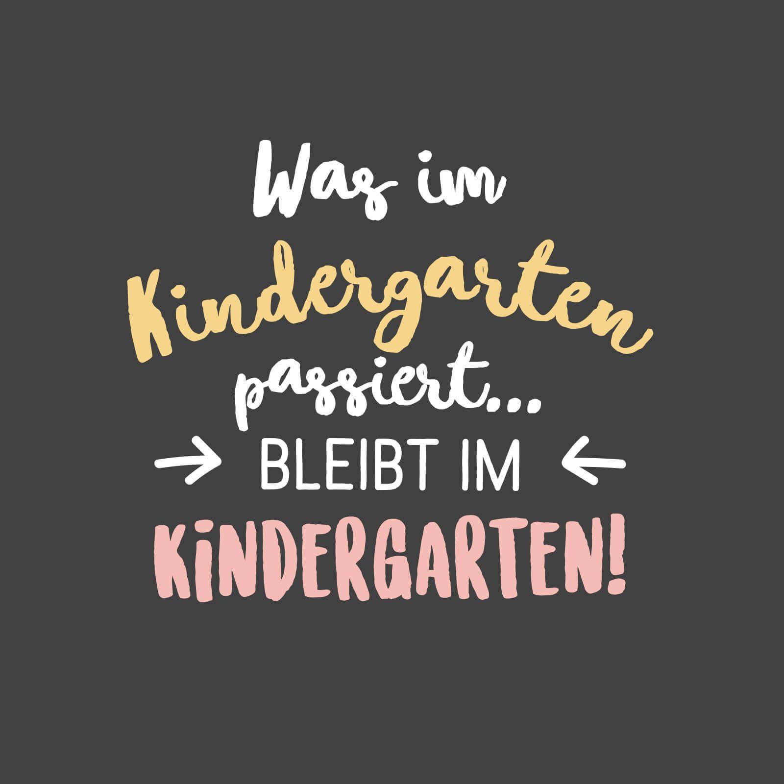 Abschiedsspruch Zum Kindergarten Abschied Was Im Kindergarten Passiert Bleibt Im Kindergarten Abschiedsspruche Geschenke Zum Abschied Kindergarten