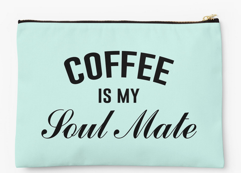 Coffee Is My Soul Mate Makeup Bag Pouch Wristlet in 2020