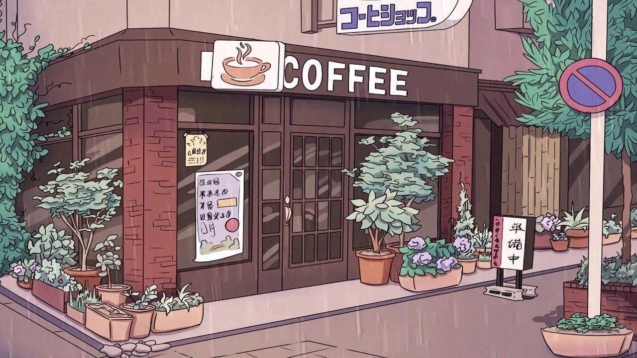 Coffee Shop A Calm Lofi Hiphop Mix Youtube Anime Coffee Anime Scenery Wallpaper Coffee Shop Aesthetic