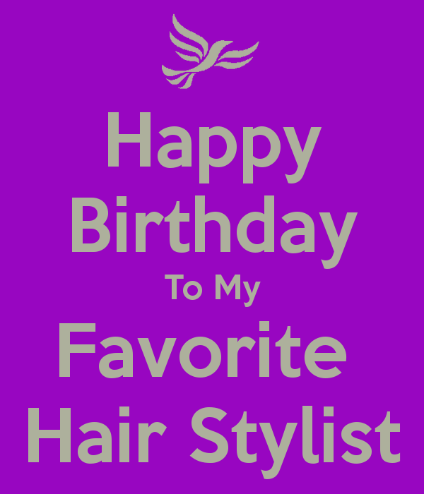 Happy birthday to my favorite hair stylist 1g 600700 happy birthday to my favorite hair stylist 1 bookmarktalkfo Images