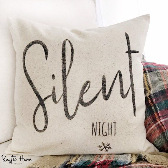 Silent Night  Christmas Pillow Cover  Farmhouse Pillow Cover  Multiple Sizes Available  Custom Pillow Cover  Made To Order  Silent Night  Christmas Pillow Cover  Farmhous...