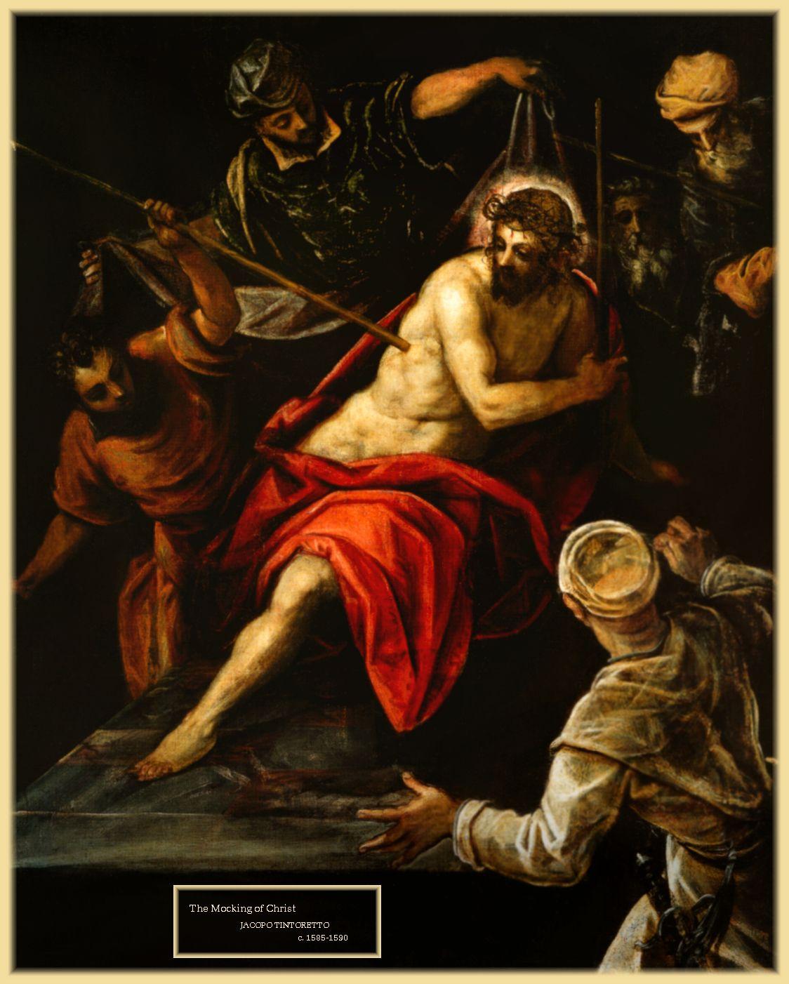 Religious Art: The Mocking Of Christ - Tintoretto