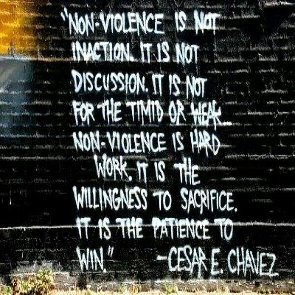 Non-Violence - Cesar E. Chavez