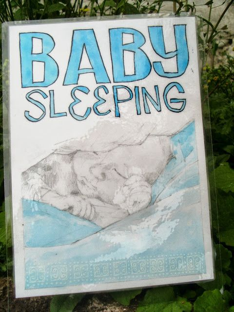 """Baby Sleeping"" sign: Pencil and Inks."