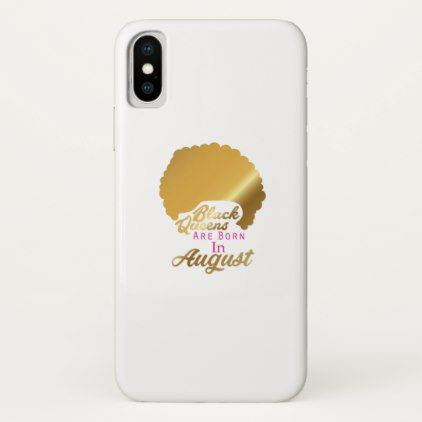 Birthday Women 39 S Black Queens Are Born September Iphone X Case