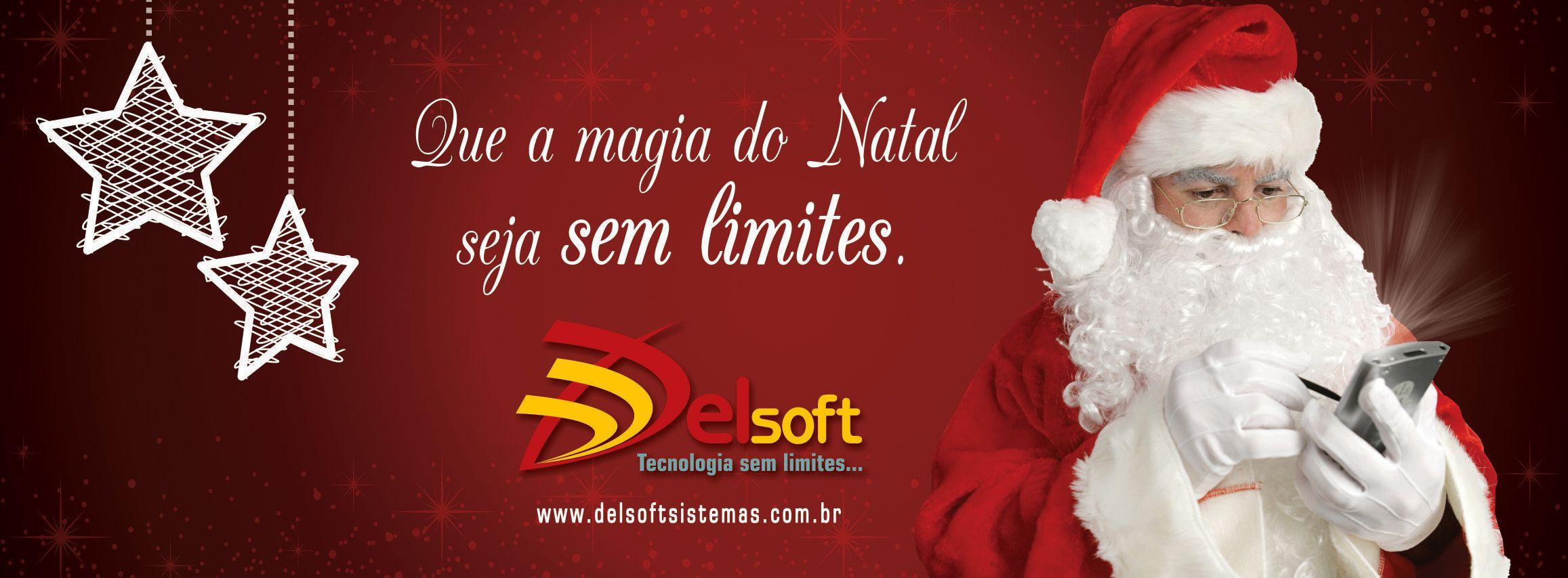 Imagem alusiva ao natal do ano de 2012 da empresa Delsoft Sistemas.    www.delsoftsistemas.com.br    Delsoft Sistemas - Tecnologia sem limites...