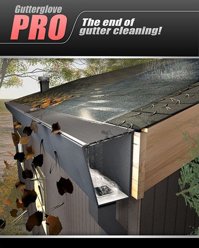 Gutterglove Pro The Highest Rated Gutter Guard In The World Gutters Shutters Exterior Outdoor Decor