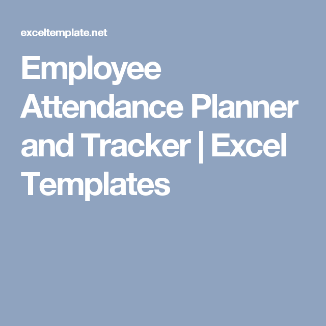 Employee Attendance Planner And Tracker | Excel Templates