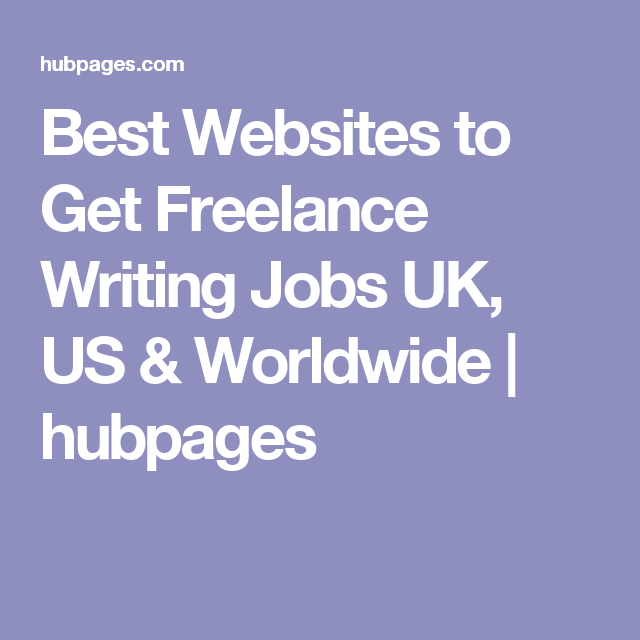 Sites that are best to Obtain Freelance Writing Jobs UK, US & Worldwide
