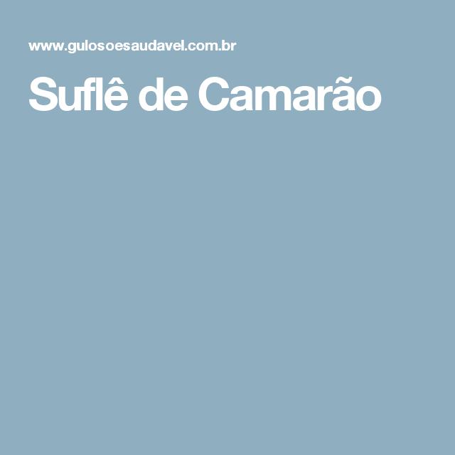 Suflê de Camarão