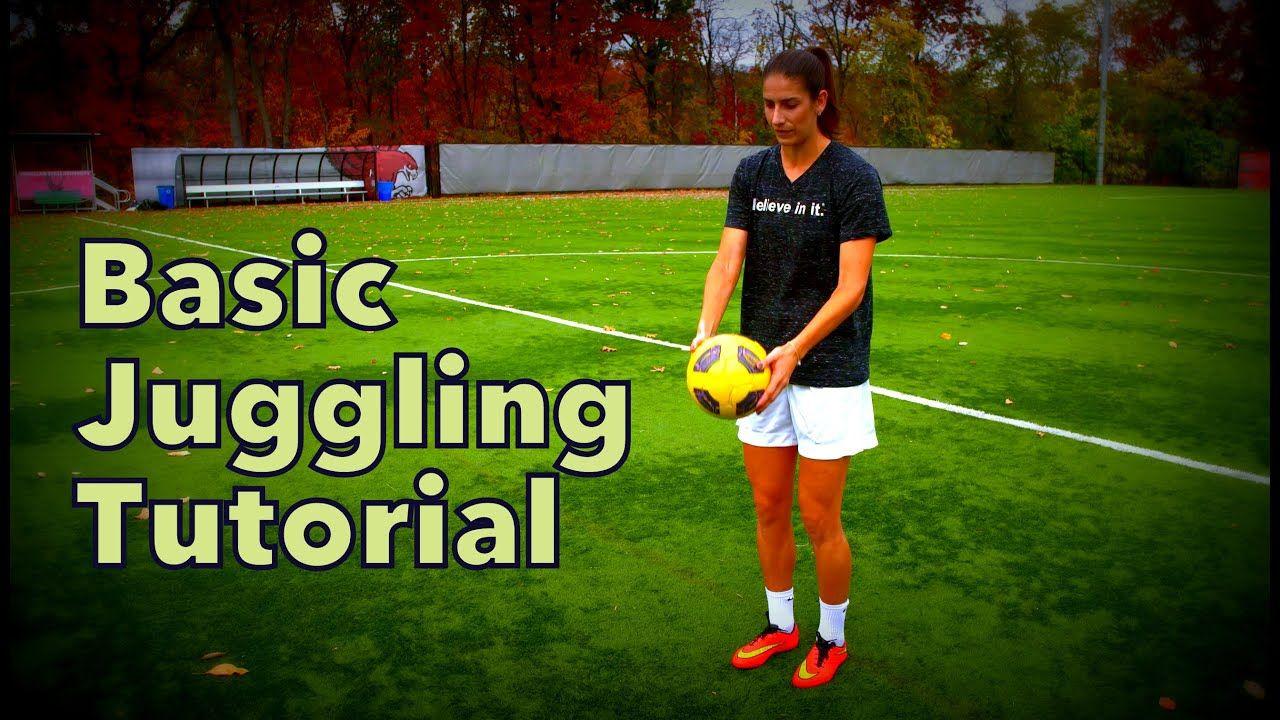 How to juggle a soccer ball basic tutorial yfutbol
