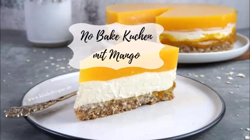 No Bake Kuchen Mit Mango Der Kuchen Ist Sehr Erfrischend Und Fruchtig Auch Enthalt Das Rezept Kein Fett In Form Von In 2020 Vegan Sweets Treats Vegan Sweets Baking
