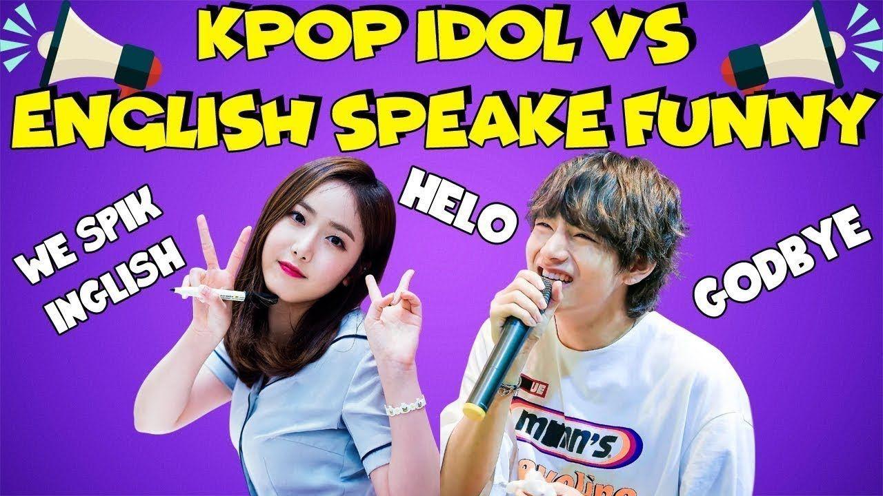 Bts Reaction Kpop Idols Vs English Speak Funny Moments Funny Moments Bts Reactions Kpop Idol