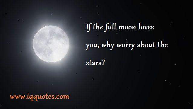 Full Moon Quotes Full Moon Quote Full Moon Quotations Nice Quote Full Moon Quotes Moon Quotes Meaning Full Quotes
