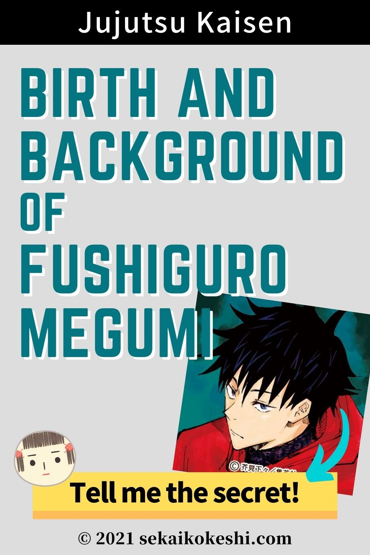 Fushiguro Megumi S Birth And Background Jujutsu Kaisen Click Here For The Secret In 2021 Jujutsu Fun Facts Trivia Questions