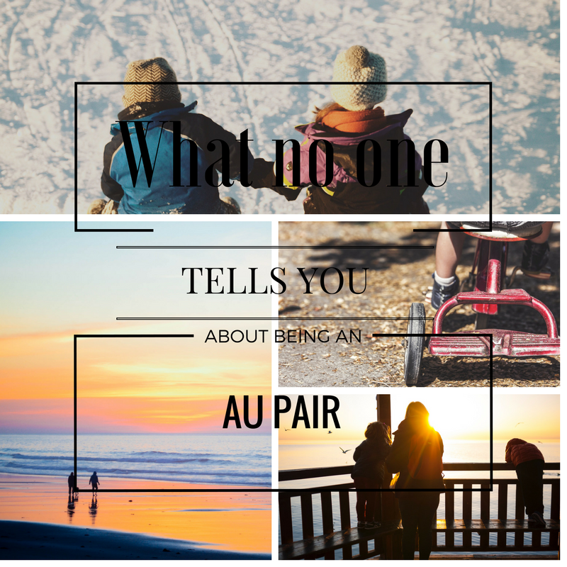 What no on tells you about being an Au Pair | Au pair ...