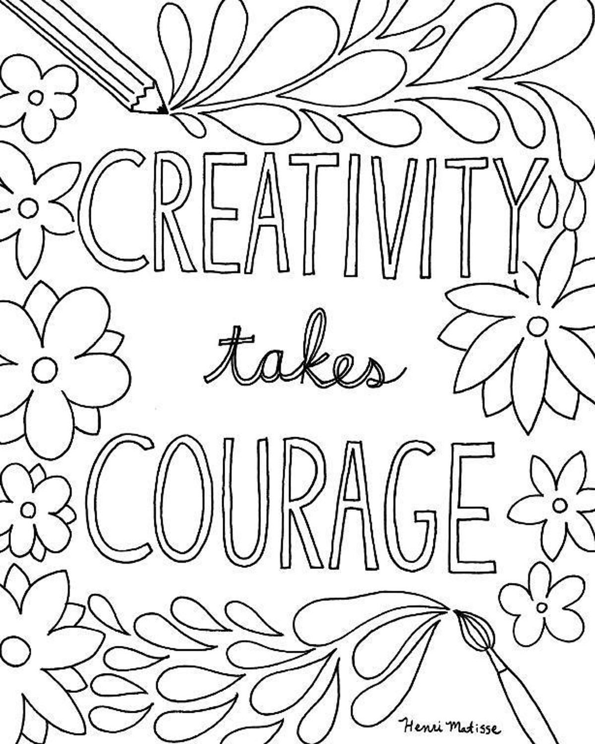 Creativity Takes Courage Coloring Page Quote Coloring Pages Inspirational Quotes Coloring Free Printable Quotes