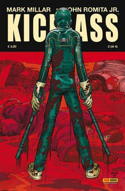 Kick-Ass n. 2 - Mark Millar, John Romita Jr.