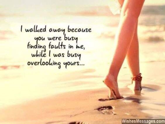 I didn't walk away, but my flaws pushed him away  Whilst I