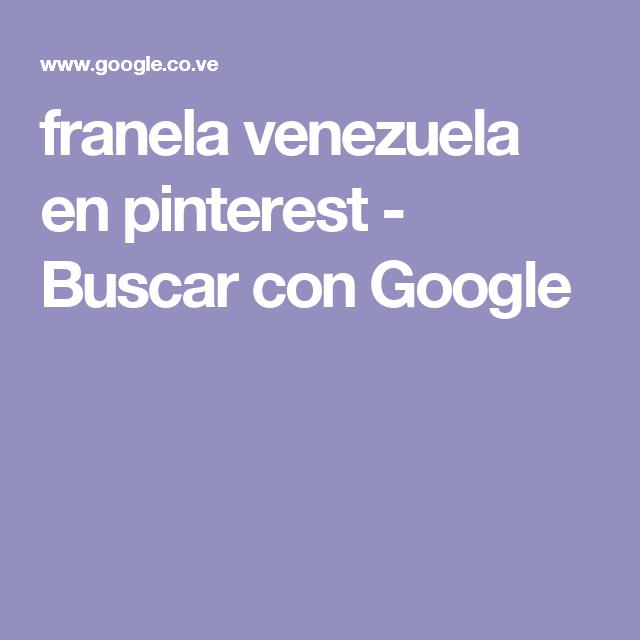 franela venezuela en pinterest - Buscar con Google