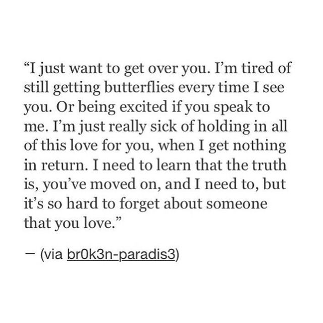 I Just Want To Get Over You Be Yourself Quotes Over You Quotes Getting Over Someone