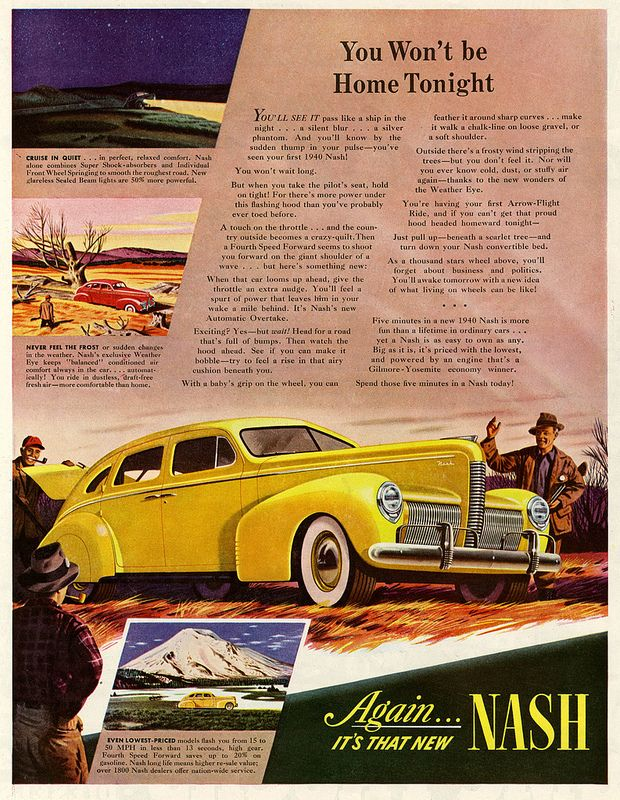 1940 Nash: You'll be sleeping in the car tonight | Flickr - Photo Sharing!