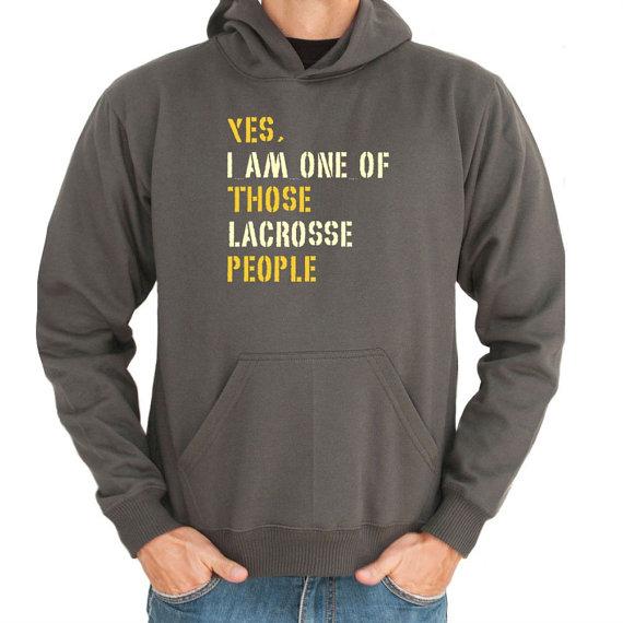 Yes I Am One Of Those Lacrosse People Hoodie PtOwhDlcoA