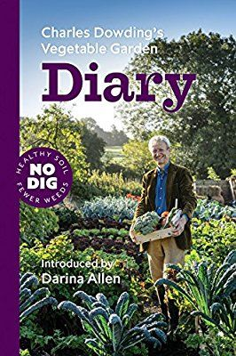 Charles Dowding S Vegetable Garden Diary No Dig Healthy 400 x 300