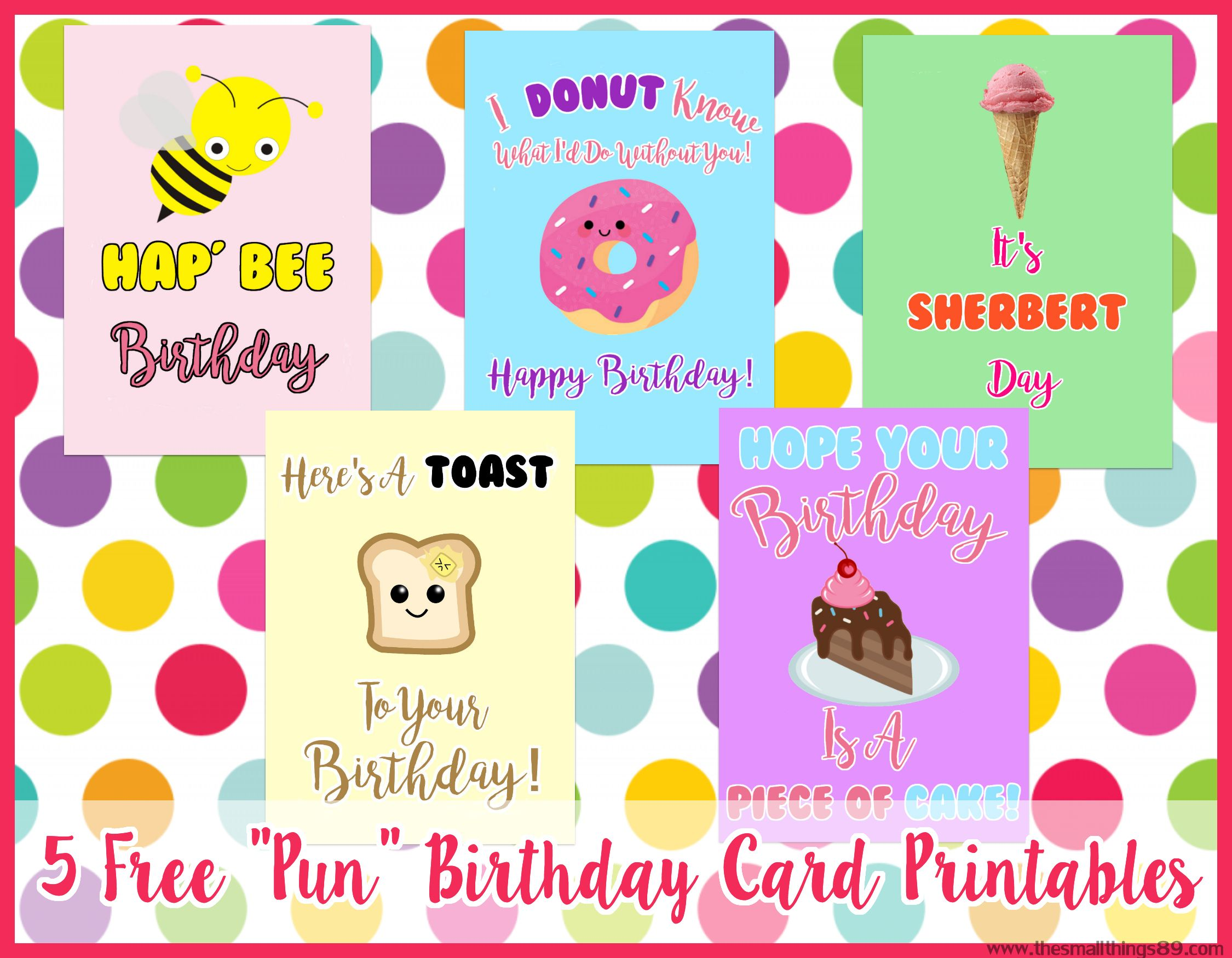 Check out these cute Free Pun Birthday Card 5x7 Printables!   Birthday puns, Happy birthday ...