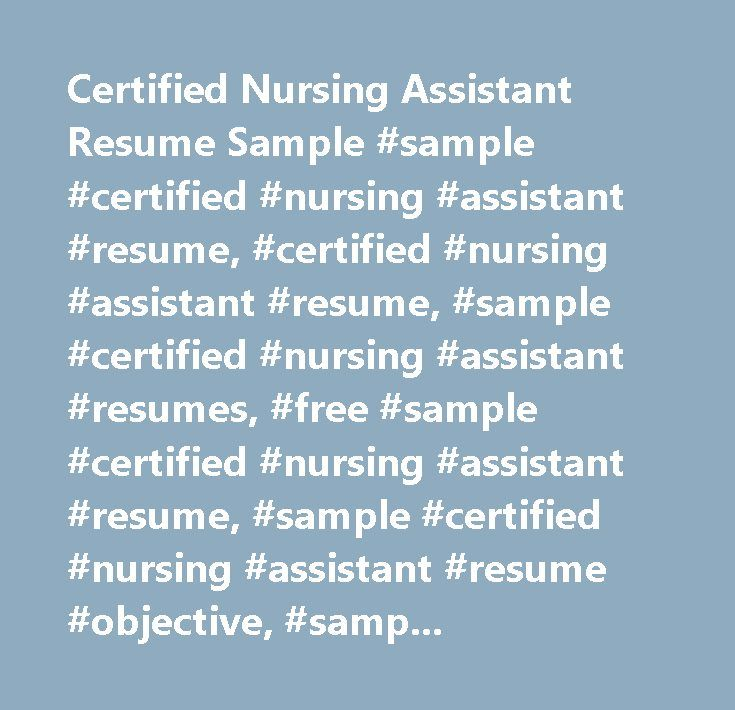 Certified Nursing Assistant Resume Sample Sample Certified