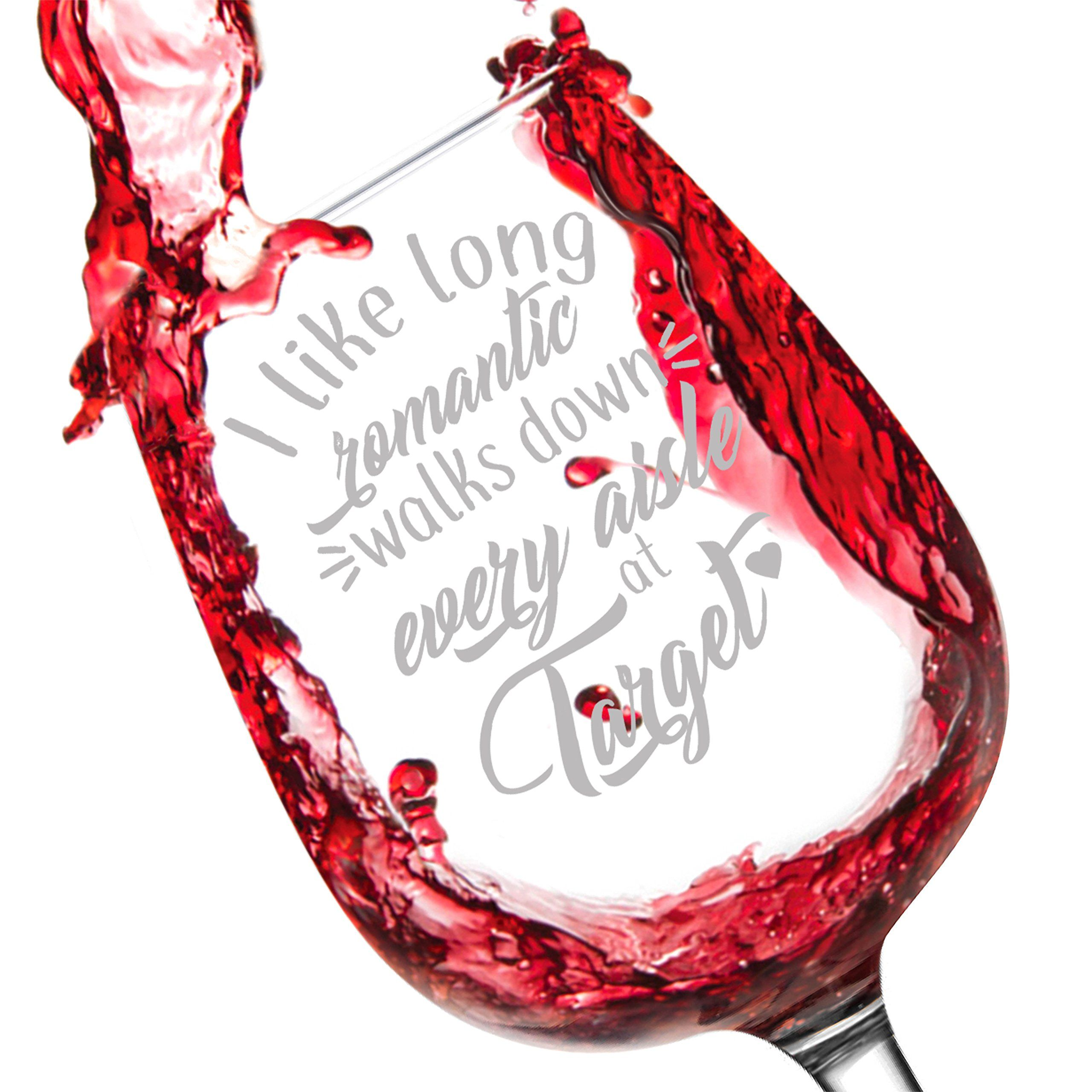 I Like Long Romantic Walks At Target Perfect Gift For Wine Lovers 1275oz Glass Made In USA By Salty