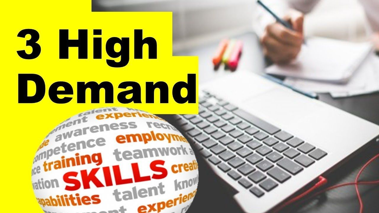 3 High Demand Skills You Can Learn 2019 Skills, Learning