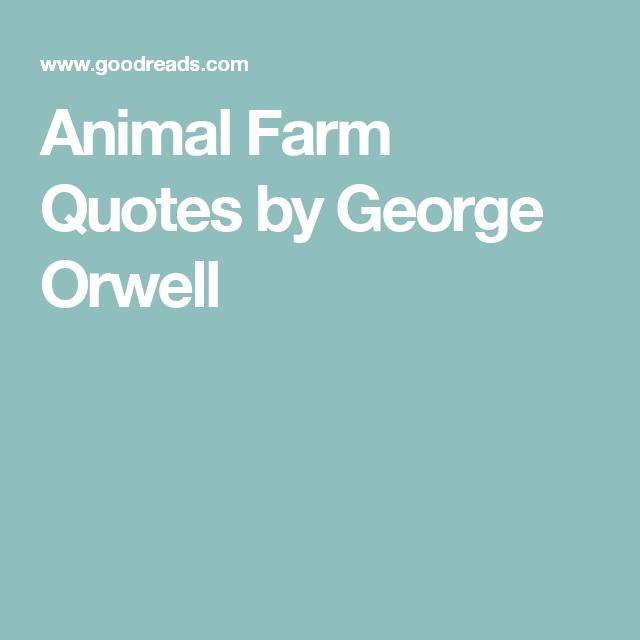 Animal Farm Quotes Brilliant Animal Farm Quotesgeorge Orwell  Ideas And Inspiration For . Inspiration Design