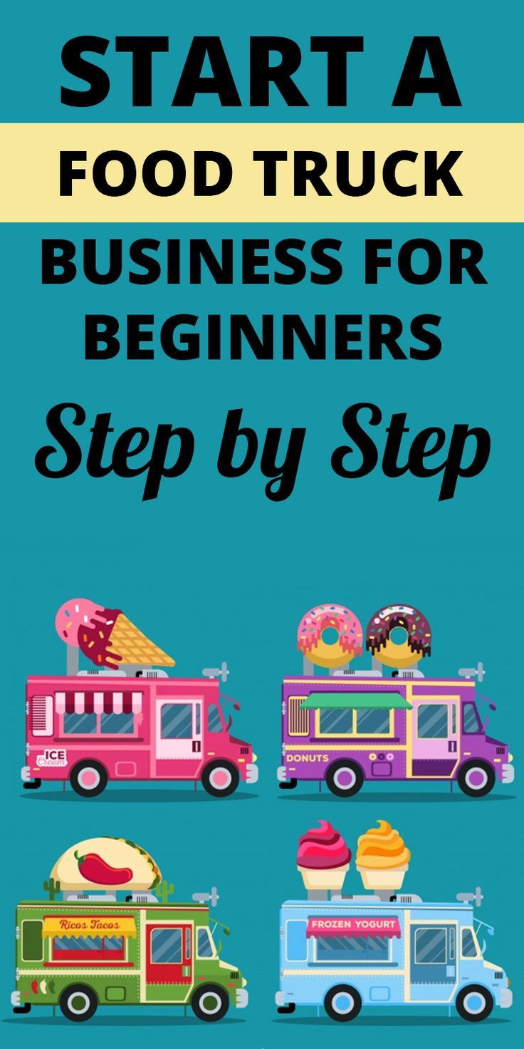 how to start a food truck business - Learn how to start a food